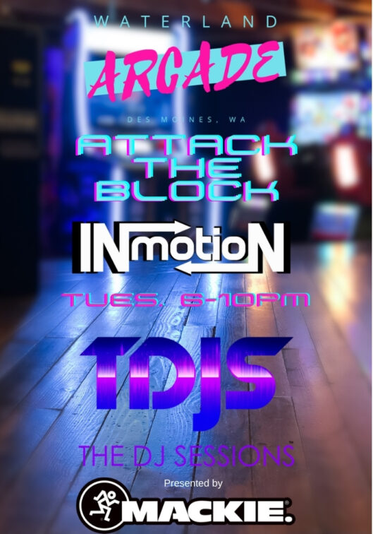 Attack the Block In Motion Productions with Vibes Dont Lie at the Waterland Arcade presented by The DJ Sessions