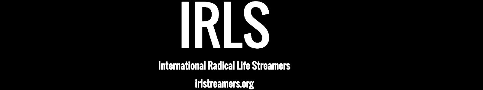 International Radical Life Streamers - IRLS - Business Sponsor of The DJ Sessions